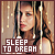 Fan of 'Sleep to Dream'